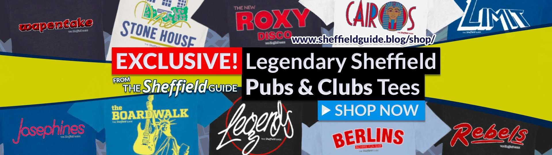 EXCLUSIVE! Legendary Sheffield Pubs & Clubs Tees & More from The Sheffield Guide. Shop now!